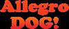 Allegro Dog